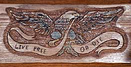 Hand Carved Eagle - Live Free or Die Banner